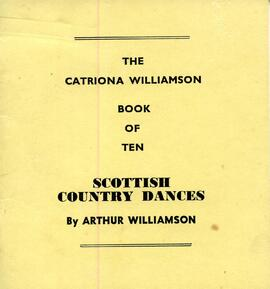 The Catriona Williamson Book of Ten Scottish Country Dances