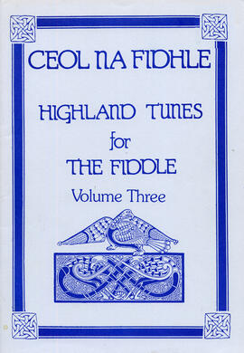 Highland Tunes for the Fiddle Volume 3