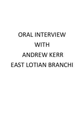 Interview with Andrew Kerr - East Lothian Branch