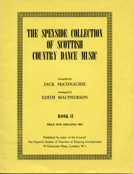 The Speyside Collection of Scottish Country Dance Muis Book II