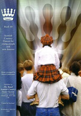 Scottish Country Dances for young people and new dancers. Book 40