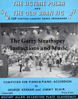 The Garry Strathspey, The Jigtime Polka and The Old Barn Jig