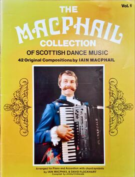The Macphail Collection of Scottish Country Dance Music  Volume 1