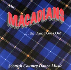 The Macadians  the Dance Goes On!!