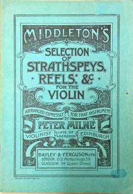 Middletons Selection of Strathspeys, Reels etc for the Violin