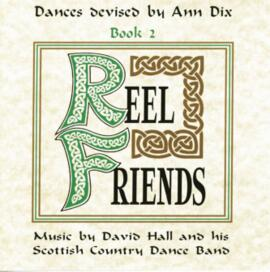 Dances Devised by Ann Dix Volume 2 - Reel Friends