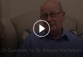 An Interview with Dr. Alastair Macfadyen