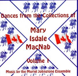 Dances From The Collections of Mary Isdale MacNab Volume 1