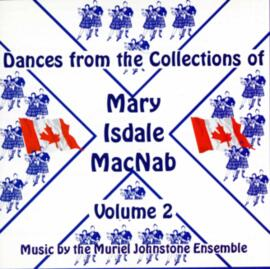 Dances From The Collections of Mary Isdale MacNab Volume 2