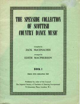 The Speyside Collection od Scottish Country Dance Music Book 1