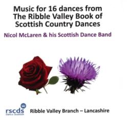 Music for 16 dances from The Ribble Valley Book of Scottish Country Dances