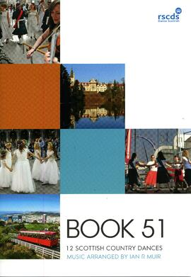 Royal Scottish Country Dance Society Book 51. 12 Scottish Country Dances for Yong and Less Experi...