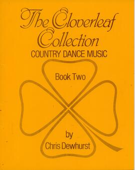 The Cloverleaf Collection ofr Country Dance MusicBook 2
