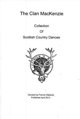 The Clan Mackenzie Collection of Scottish Country Dances