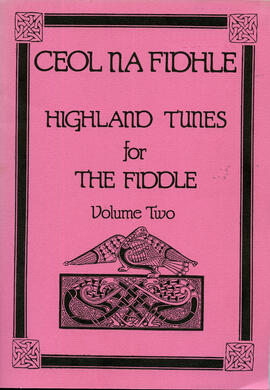 Highland Tunes for the Fiddle Volume 2