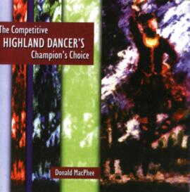 The Competitive Highland Dancer's Champion's Choice
