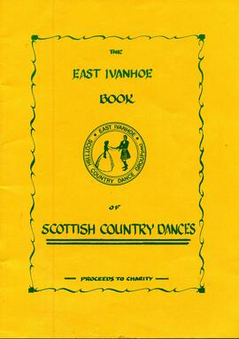 The East Ivanhoe Book of Scottish Country Dances