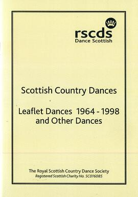 Scottish Country Dances Leaflet and Other Dances 1964 - 1998