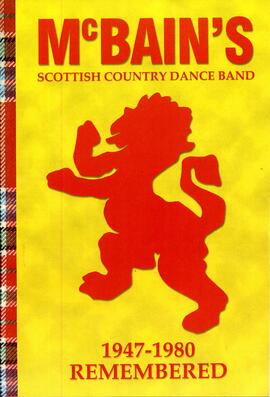 McBain's Scottish Country Dance Band 1947-1980 Remembered