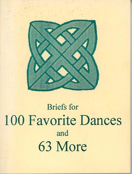 Briefs for 100 Favorite Dances and 63 More