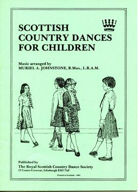 Scottish Country Dances for Children Reprint 1991