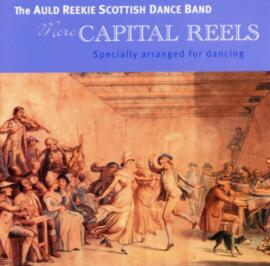 More Capital Reels (specially arranged for dancing)