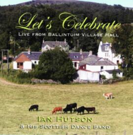 Let's Celebrate - Live from Ballintuim Village Hall
