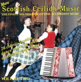 More Scottish Ceilidh Music Volume 2