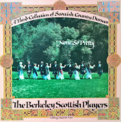 None So Pretty.  A Third Collection of Scottish Country Dances