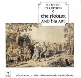 Scottish Tradition  The Fiddler and his Art