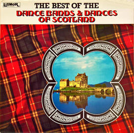 The Best of the Dance Bands & Dances of Scotland
