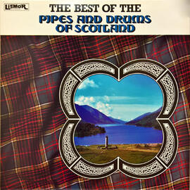The Best of the Pipes & Drums of Scotland