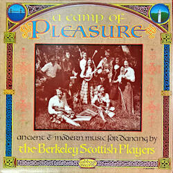 A Camp of Pleasure. Ancient & modern music for dancing