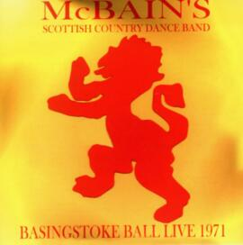 McBain's Scottish Country Dance Band. Basingstoke Ball Live 1971