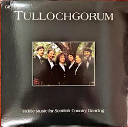 Gie us Tullochgorum.  Fiddle Music for Scottish Country Dancing