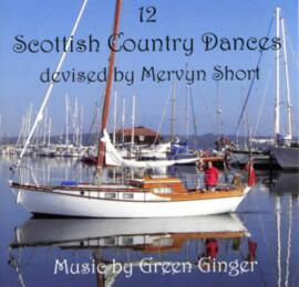 12 Scottish Country Dances devised by Mervyn Short