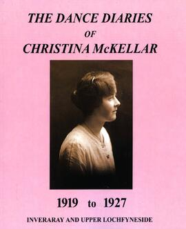The Dance Diaries of Christina McKellar April 1919 to February 1927