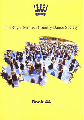 The Royal Scottish Country Dance Society. Book 44