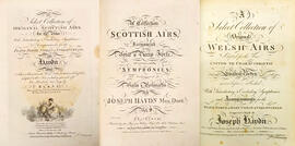 A select collection of original Scottish and Welsh airs for the voice : with introductory and concluding symphonies & accompaniments for the piano forte, violin & violoncello : with select and characteristic verses both Scottish and English adapted to the airs, including upwards of one hundred new songs by Burns.