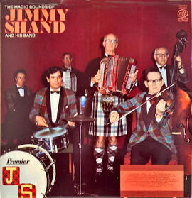 The Magic Sounds of Jimmy Shand and his Band