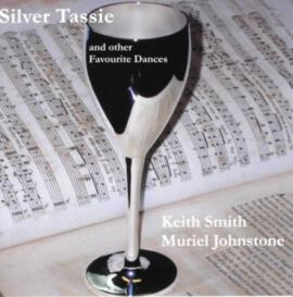 Silver Tassie and other Favourite Dances